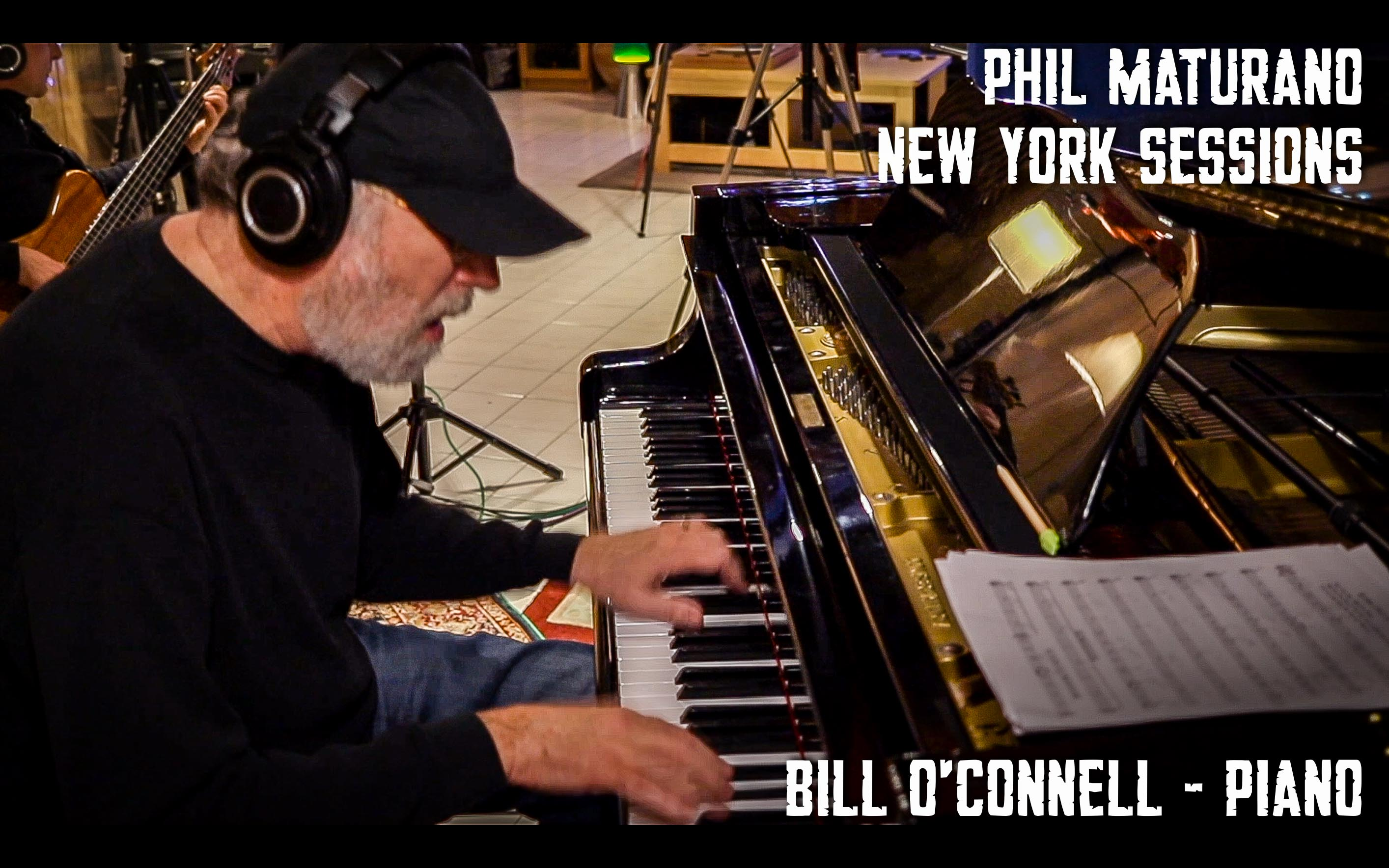 Bill O'Connell in Studio for Phil Maturano - New York Sessions