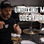 Odery Drums Unboxing with Phil Maturano
