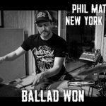 Phil Maturano - Ballad Won